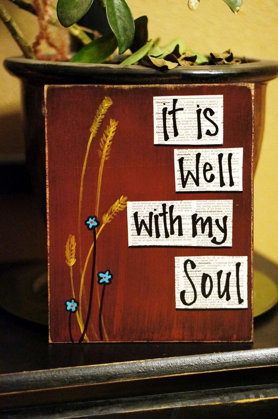 it is well with my soul handmade sign