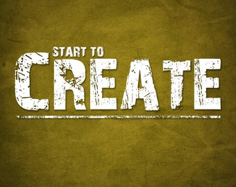 8x10 Start to CREATE Inspiration Saying Motivation Wall Art Poster for Home Office Studio Decor - 8x10 Print