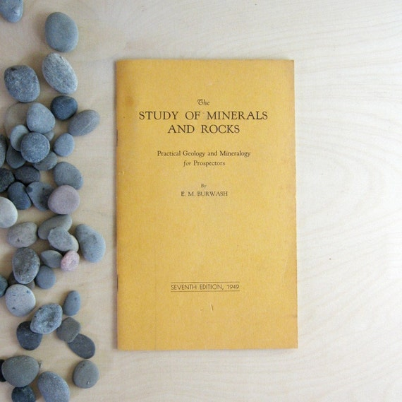 The Study of Minerals and Rocks - Vintage Booklet of Geology and Mineralogy for Prospectors
