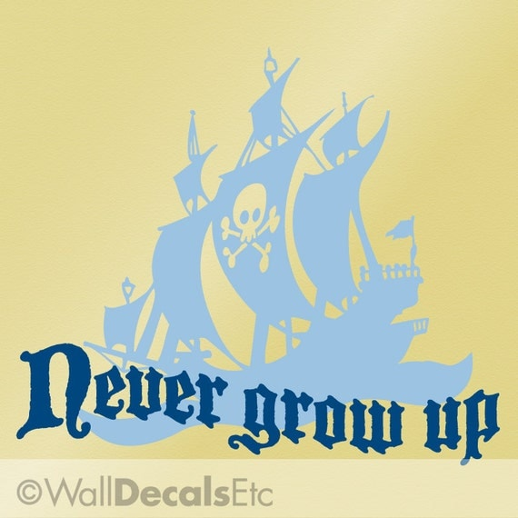 Pirates Kids Wall Decal: Never Grow Up Wall Decal Kids Pirate Room Decor Pirate Ship