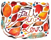 Inspirational Print, Fall In Love Watercolor Illustration Autumn Feather Leaves
