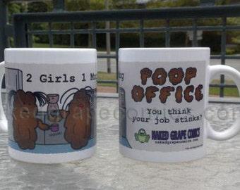 Poop Office Ceramic Mug - 2 Girls 1 Mug