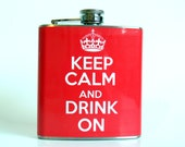 Keep Calm and Drink On : Red Flask