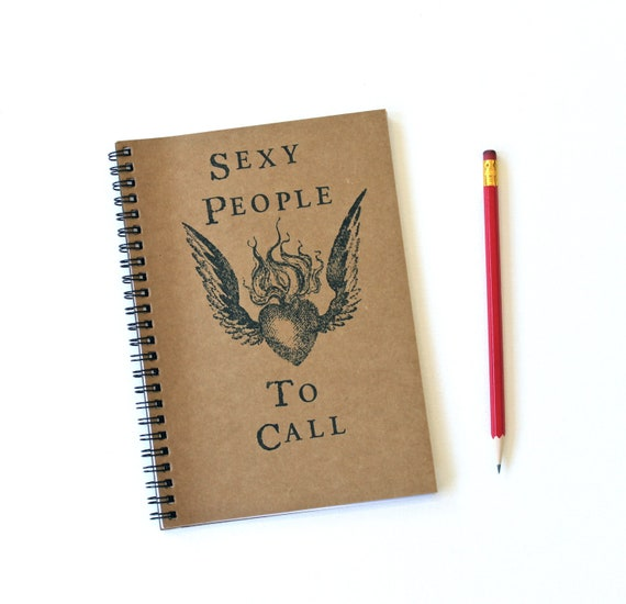funny notebook wings tattoo Sexy People to Call hand stamped spiral journal