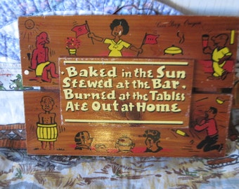 Vintage Wall Decor Baked in the Sun, 70s wall Decor, Vintage Saying wall decor, Vintage Home Decor,Bar Decor, Gag Gift, Kitchen Decor   :)s*