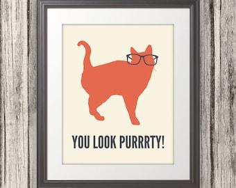 You Look Purrrty, Cat Print, Cat Art, Cat Poster, Cat Quote - 8x10