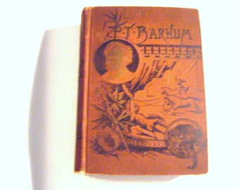 1891 Life of P. T.  Phineas Barnum of Barnum & Bailey Greatest Show on Earth Circus Fame Hardcover Book