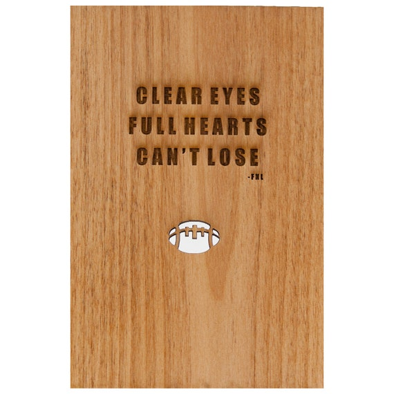 Clear Eyes, Full Hearts, Can't Lose: Friday Night Lights (FNL) Wooden Card