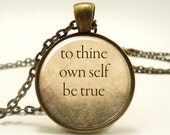 Quote Necklace, To Thine Own Self Be True, William Shakespeare (0865B1IN)