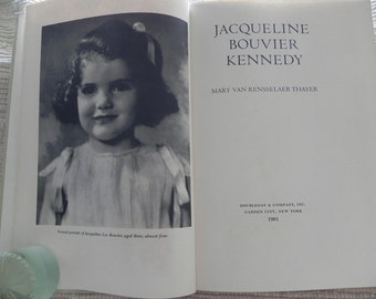 Jacqueline Bouvier Kennedy Book by Mary Van Rensselaer Thayer