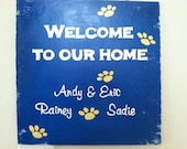 """Welcome to Our Home Customized Sign  - 12"""" x 12"""""""