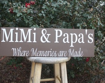 Mimi & Papa's-Where memories are made wood sign