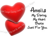 Amelia My Darling, My Heart Beats Just For You . . . Adult Anniversary Humor