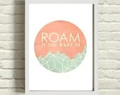 Dorm decor Typography graphic art print ROAM faceted mountain / geometric / design poster travel