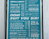Ooh Suit You Sir - Fast Show Typographic Print in Turquoise. Available in A2 or A3.