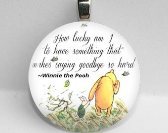 GLASS tile necklace pendant Winnie the Pooh quote How Lucky Am I Goodbye 25mm 1""