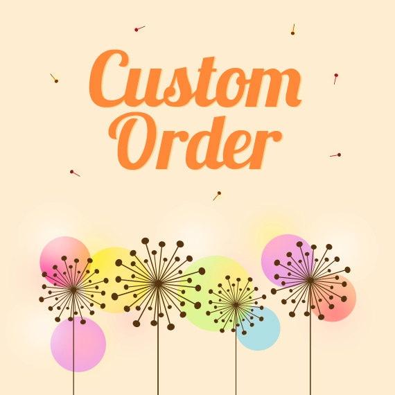 Custom order for Maria Jose Yerovi
