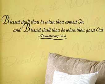 Blessed Though Shalt Be When Thou Comest Deuteronomy 28:6 Inspirational Home Religious God Bible Wall Decal Vinyl Quote Sticker Art Decor R2