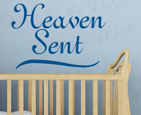 Heaven Sent Girl or Boy Room Kid Baby Nursery Decorative Vinyl Quote Art Mural Decoration Wall Lettering Decal Sticker Graphic Decor B18