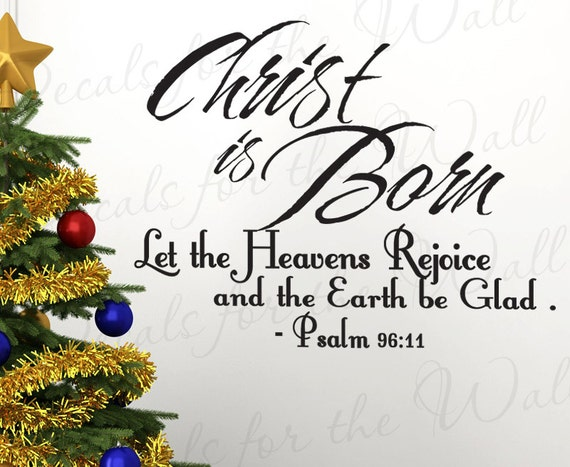 15 Christmas Quotes Religious: Psalms 96 Christ Born Christmas Religious God Christ