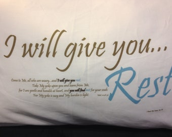I will give you Rest pillowcase