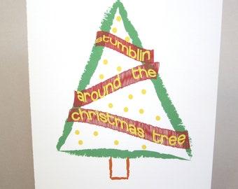 """Christmas Card, Funny Card - """"Stumblin"""""""