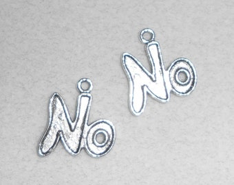 "Silver ""No"" saying Charms"