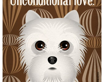 Westie  Funny Dogs Original Art Print - Humorous Dog Breed Art -11x14- Funny Dog Poster - Dogs Incorporated