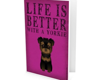 Yorkie Greeting Cards - Life Is Better with a Dog - Note Cards (pack of 6) - includes  6 Color-Coordinated Envelopes