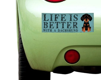 """Dogs Incorporated Sticker - Life is Better with a Dachshund -  Dog Bumper Sticker 3""""x 8"""" Coated Vinyl"""