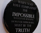 "Sherlock BBC: Impossible Truth - 2.25"" Pinback button"