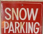 Vintage Metal Sign Snow Parking