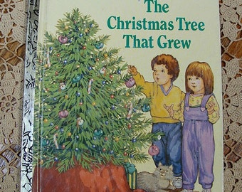 1989 Little Golden Book The Christmas Tree That Grew