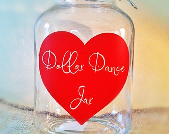Wedding Dollar Dance Wedding Jar - Wedding Head Table Decor - WJ-6