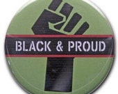 "2.25"" ""Black & Proud"" Pinback Button (v3)"
