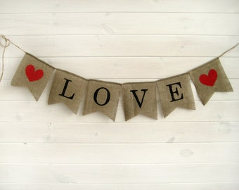 LOVE Burlap Banner,  rustic wedding banner,LOVE banner, Wedding Banner, rustic wedding, wedding photobooth props
