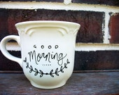 Good Morning - Hand Painted Ceramic Mug