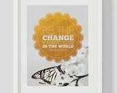 Be The Change Ghandi Quote - Modern Printable DIY Digital Art Print
