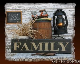 Family Primitive Smokehouse Stenciled Sign Decor