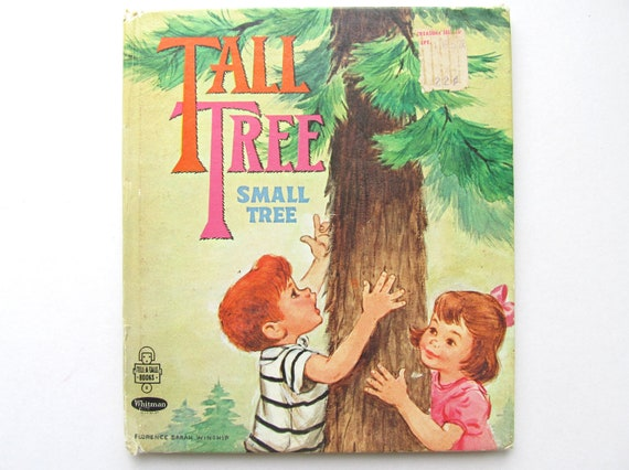 Tall Tree Small Tree - Vintage Children's Book 1970's