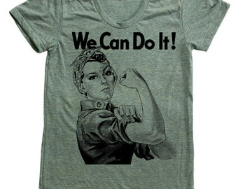 Women Tiblend Shirt Rosie the Riveter  Custom Hand Screen Printed American Apparel Available: S, M, L, Xl