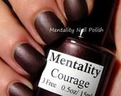 Courage - The Dark Matte Collection