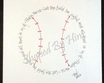 Baseball - Psalm 96:12 - 8X10