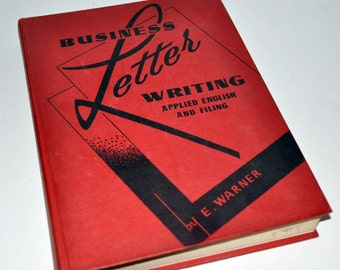 1957 BUSINESS LETTER WRITING by E. Warner Antique Text Book