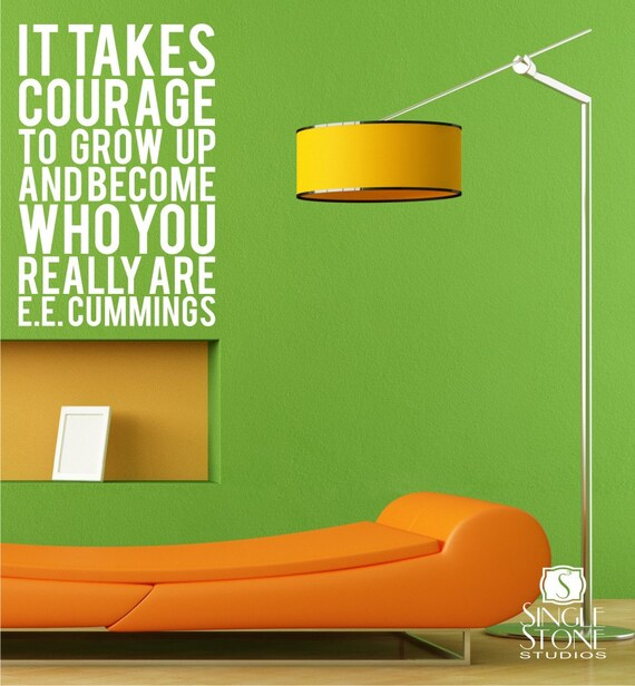 Courage wall decal ee cummings subway art by singlestonedecals