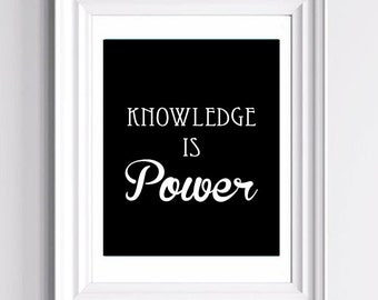 Knowledge is Power - Typography Art Print  - 11 x 14 in. or 12 x 18 in.