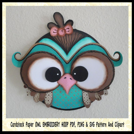 "Digital PDF 3D Scrapbooking Cardstock Paper Owl 7"" Embroidery Hoop Plus SVG & Ping FIles Digi Stamp and Clipart"