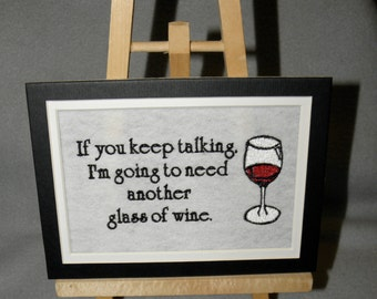 "Embroidery WINE TALK Image Matted 7"" x 5"" Embroidered Design Wine Glass Ready for Framing - Ready to Ship"