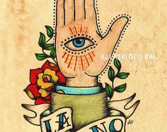 Old School Tattoo Art Hand LA MANO Loteria Print 5 x 7, 8 x 10 or 11 x 14
