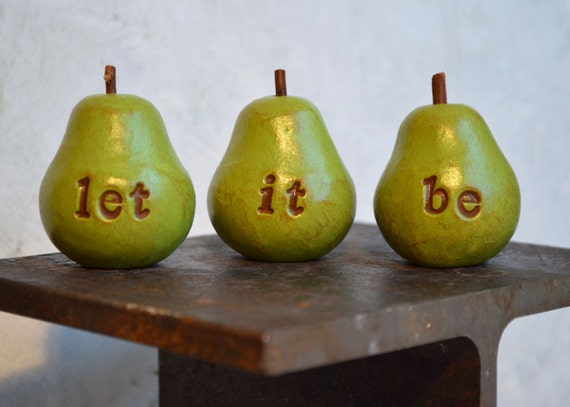 Beatles gift ... let it be...Three handmade keepsake clay pears ... Word Pears, green